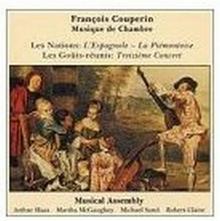 """Musical Assembly Couperin Les Nations \""""LEspagnole and """"La Piemontoise"""" and from Les Gouts-reunis """"Treizieme Concert original instruments)"""