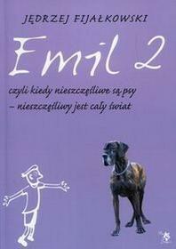 ARS SCRIPTI-2 Jędrzej Fijałkowski Emil 2, czyli kiedy nieszczęśliwe są psy - nieszczęśliwy jest cały świat