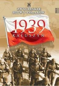 Edipresse Polska Zwycięskie bitwy Polaków Kałuszyn 1939 - Edipresse Polska