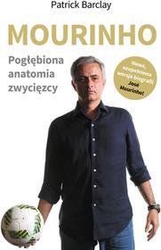 Rebis Mourinho. Pogłębiona anatomia zwycięzcy - Patrick Barclay