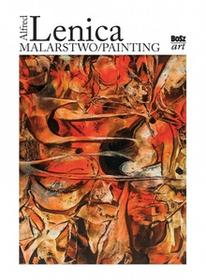 Bosz Alfred Lenica, Malarstwo - BEATA GAWROŃSKA-ORAMUS