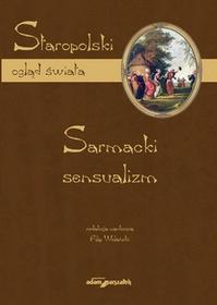 Wolański Filip Sarmacki sensualizm