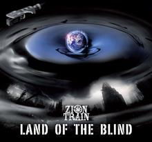 Zion Train Land Of The Blind Digipack)
