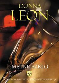 Wydawnictwo Literackie Leon Donna Mętne szkło