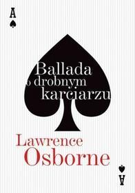 Znak Lawrence Osborne Ballada o drobnym karciarzu
