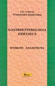 Gastroenterologia dziecięca / wysyłka w 24h