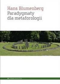 Aletheia Paradygmaty dla metaforologii - Blumenberg Hans