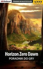 """Horizon Zero Dawn poradnik do gry Łukasz \""""Keczup"""" Wiśniewski PDF)"""