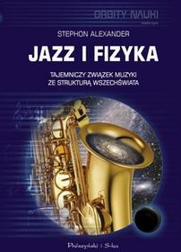 Prószyński Jazz i fizyka - Stephon Alexander