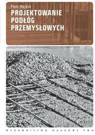 Projektowanie podłóg przemysłowych - Piotr Hajduk