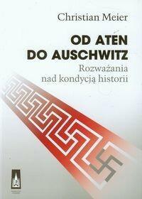 Od Aten do Auschwitz - Meier Chrisian