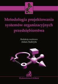 Stabryła Adam Metodologia projektowania systemów organizacyjnych przedsiębiorstwa - mamy na stanie, wyślemy natychmiast