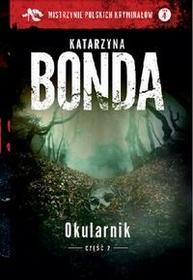 Edipresse Polska Katarzyna Bonda Okularnik. Część 2