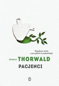 Wydawnictwo Literackie Pacjenci - Jurgen Thorwald