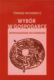 Wybór w gospodarce - Tomasz Mickiewicz