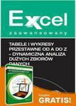 Wiedza i Praktyka Tabele i wykresy przestawne od A do Z dynamiczna analiza dużych zbiorów danych + 35 najlepszych narzędzi i makr