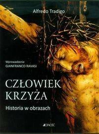 Jedność Człowiek krzyża Historia w obrazach - Alfredo Tradigo