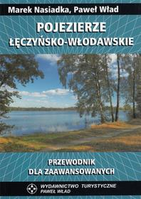 Pojezierze Łęczyńsko-Włodawskie Paweł Wład