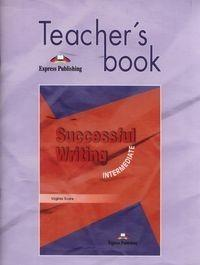 Express Publishing Successful Writing Intermediate Teacher's book - Virginia Evans