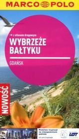 Wybrzeże Bałtyku. Gdańsk. Przewodnik z atlasem drogowym - Praca zbiorowa