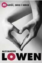 Czarna Owca Miłość, seks i serce - Alexander Lowen