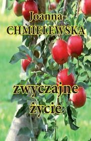 Zwyczajne życie - Joanna Chmielewska