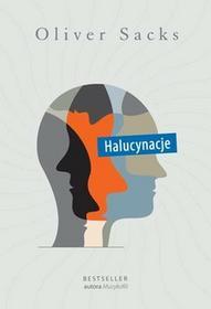 Zysk i S-ka Halucynacje - Oliver Sacks