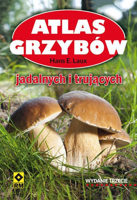 RM Atlas grzybów. Wyd. 3 - HANSE E. LAUX