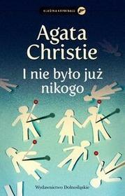 Dolnośląskie I nie było już nikogo - Agatha Christie
