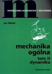 WNT Mechanika ogólna Tom 2 Jan Misiak