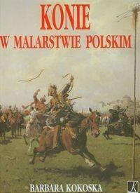 Konie w malarstwie polskim - Wysyłka od 3,99