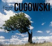 Krzysztof Cugowski Przebudzenie kaseta Kostek Yoriadis