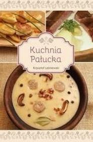 GajKrzysztof Leśniewski Kuchnia Pałucka