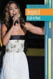 Raintree Beyonce a Life in Music