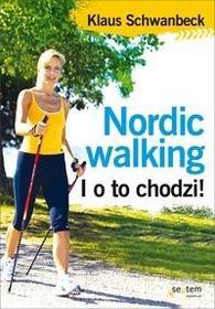 Nordic walking - Klaus Schwanbeck