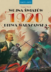 Nowik Grzegorz Wojna światów 1920 bitwa warszawska / wysyłka w 24h