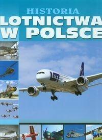 Fenix praca zbiorowa Historia lotnictwa w Polsce