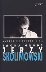 Biblioteka Więzi Jerzy Skolimowski - Iwona Grodź