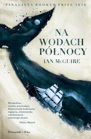 Prószyński Na wodach północy - IAN MCGUIRE