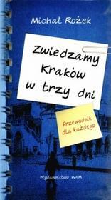 WAM Michał Rożek Zwiedzamy Kraków w trzy dni