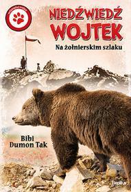 Replika Niedźwiedź Wojtek. Na żołnierskim szlaku - Bibi Dumon Tak