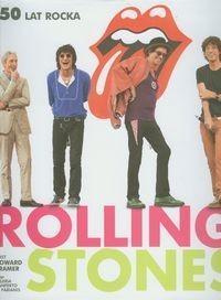Olesiejuk Sp. z o.o. Rolling Stones. 50 lat rocka - Kramer Howard