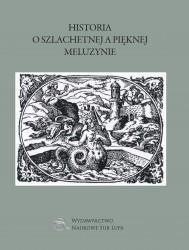 Sub Lupa Roman Krzywy Historia o szlachetnej a pięknej Meluzynie