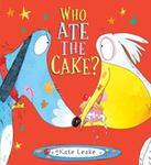 Kate Leake Who Ate the Cake?