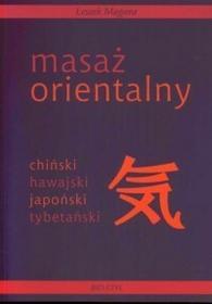 Bio-Styl Leszek Magiera Masaż orientalny- chiński, hawajski, japoński, tybetański