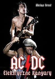 In Rock AC/DC. Elektryczne kangury - Orest Adrian