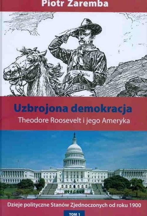 Uzbrojona demokracja - Piotr Zaremba