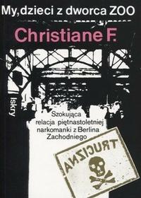 Iskry Christiane F. My, dzieci z dworca ZOO