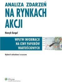 Wolters Kluwer Analiza zdarzeń na rynkach akcji - Henryk Gurgul