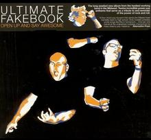 Ultimate Fakebook Open Up And Say Awesome
